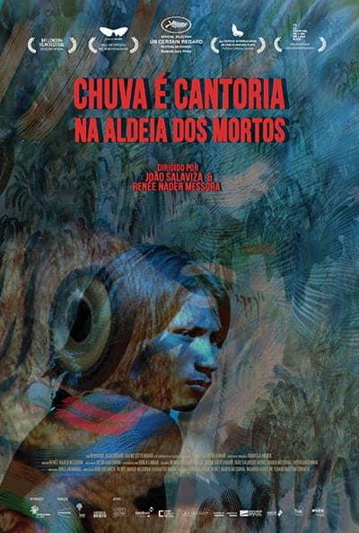 Poster do filme Chuva é cantoria na aldeia dos mortos (2018)