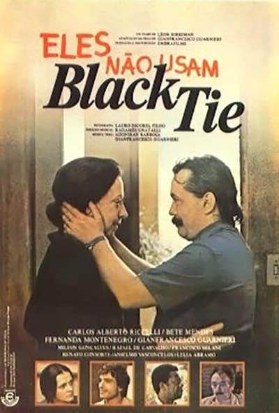 Poster do filme Eles Não Usam Black-tie (1981)