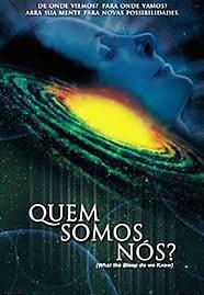 Cartaz do documentário Quem somos nós? (2004)